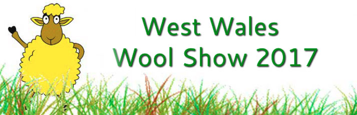 West Wales Wool Show 2017